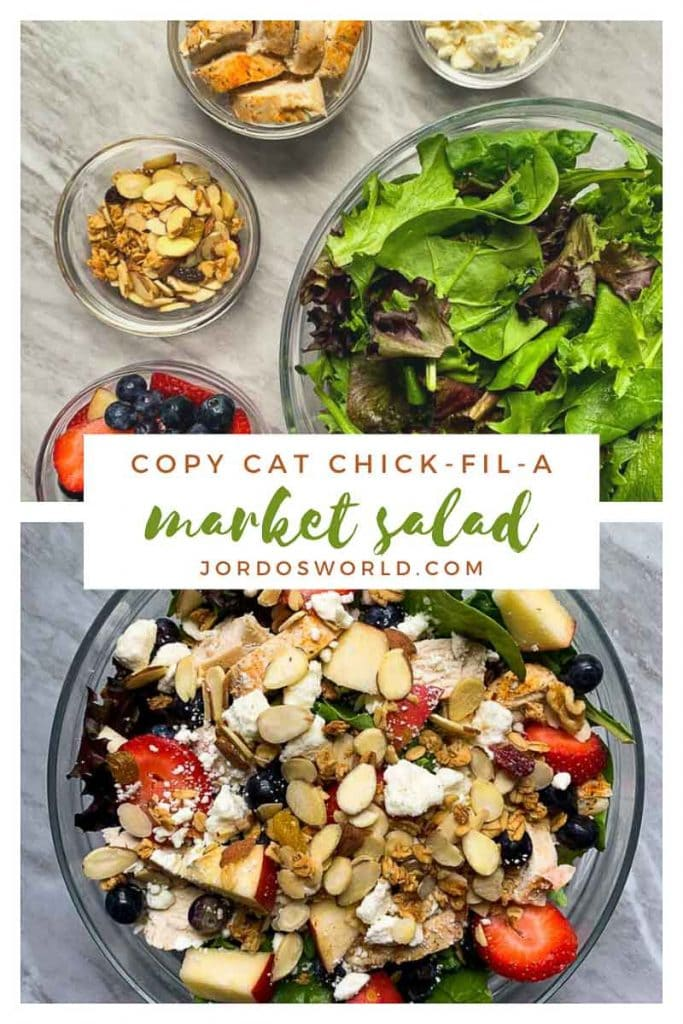 This is a pinterest image for the copy cat chick-fil-a market salad recipe. There are two images in this pin. The top image has bowls of all of the ingredients for the recipe. There is a bowl with mixed greens, one with feta cheese, one with grilled chicken, one with almonds, and one with mixed berries. The bottom image is of the salad mixed together and has all of the ingredients in a large glass bowl.