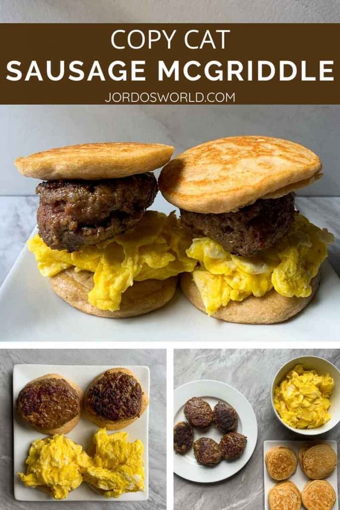 This is a pinterest picture for the copy cat sausage mcgriddle recipe. There are two sausage mcgriddles on a white plate with a marbled background. The mcgriddles are sandwiches made with pancakes, sausages, and eggs. The picture also has the process pictures that shows how the ingredients for the recipe like pancakes, eggs, and sausgages.