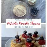 """This is a pinterest picture for patriotic pancake skewers. There is a small circle white plate that has 5 pancake skewers. Each skewer has four mini protein pancakes topped with a raspberry and blueberry held together with a toothpick. Each skewer is sprinkled with powdered sugar. The top of the image shows bowls of the ingredients needed for this recipe -- a bowl of pancake mix, raspberries, blueberries, and vanilla greek yogurt. The title of the recipe, """"Patriotic Pancake Skewers"""" is also on the image."""