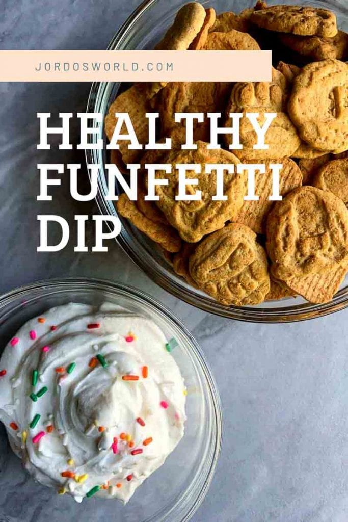 This is a pin for healthy funfetti dip. It has a bowl of Kodiak Bear Bites and a bowl of funfetti dip, with the title of the recipe around the picture.