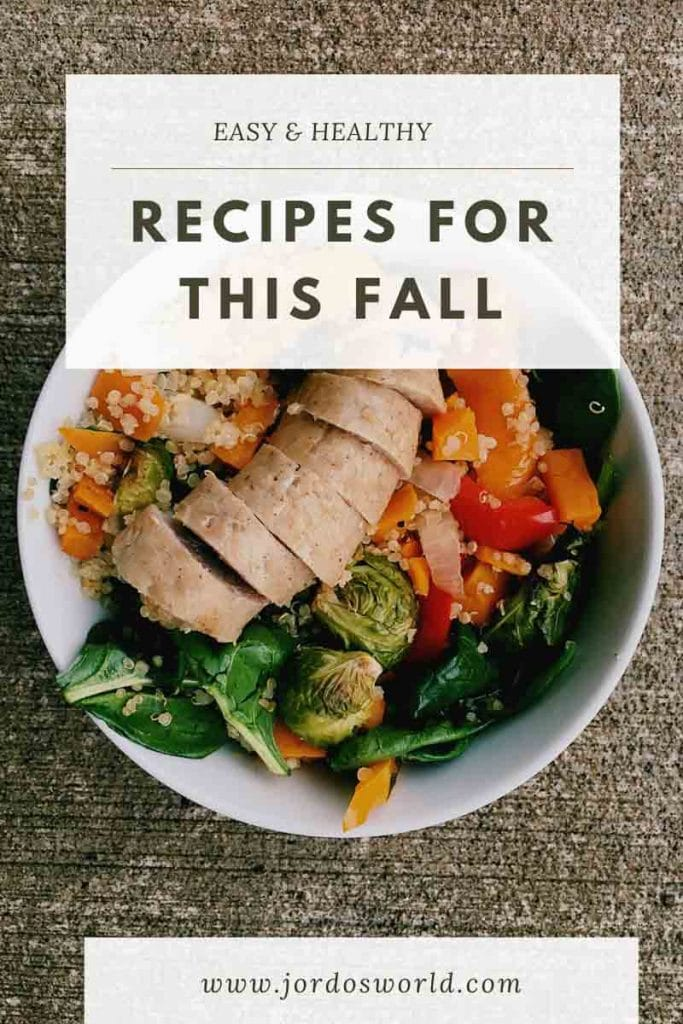 """Pinterest image of bowl filled with sliced turkey sausage, spinach, brussels sprouts, sweet potatoes, and quinoa. Superimposed text reads """"Easy and healthy recipes for this fall."""""""