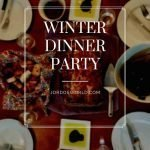 "Pinterest image of a set table for a dinner party feature an entree of lasagna, kale salad, and bread. Oil and balsamic vinegar dip. Superimposed text reads ""winter dinner party."""