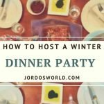"Pinterest image of a set table for a dinner party feature an entree of lasagna, kale salad, and bread. Oil and balsamic vinegar dip. Superimposed text reads "" how to host a winter dinner party."""