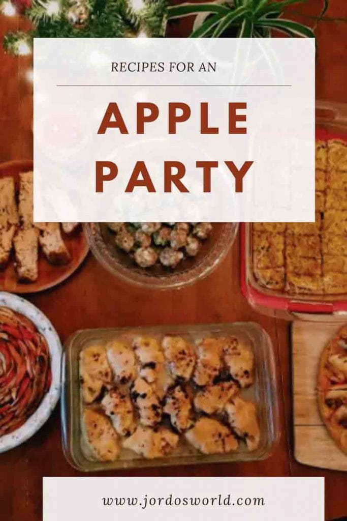 "This is a pin for the apple party post. There are several apple desserts and side dishes on a table. The title of the image, ""Recipes for an Apple Party"" is across the image."