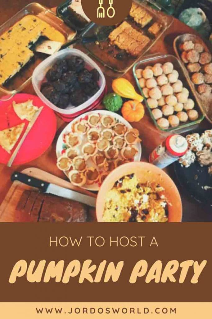 """This is a pin for the pumpkin party post. There are several pumpkin desserts and side dishes on a table. The title of the image, """"How to Host a Pumpkin Party"""" is across the image."""