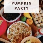 """This is a pin for the pumpkin party post. There are several pumpkin desserts and side dishes on a table. The title of the image, """"Recipes for a Pumpkin Party"""" is across the image."""