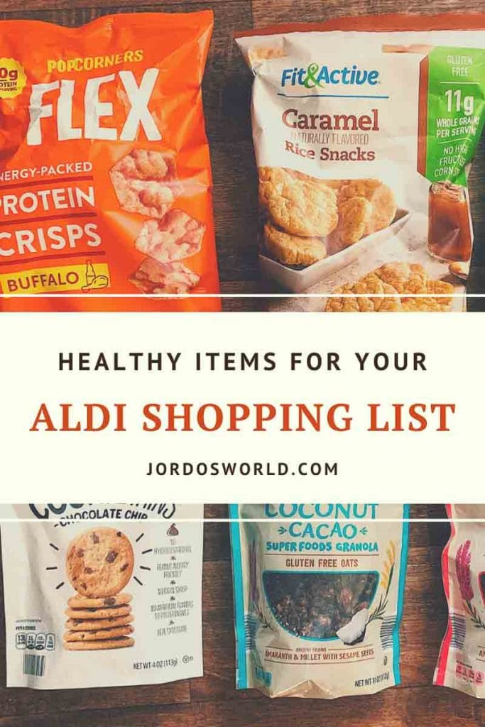 """This is a pin for the Aldi Shopping List. There are bags of cookies, granola, protein chips, and rice cakes. The title of the post, """"Aldi Grocery Shopping List"""" is across the middle of the image."""