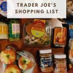 "This is a pin for the Trader Joe's Shopping List. It has a bunch of produce, nut butters, sauces, and chips with the title of the pin, ""Trader Joe's Shopping List"" at the top of the picture."