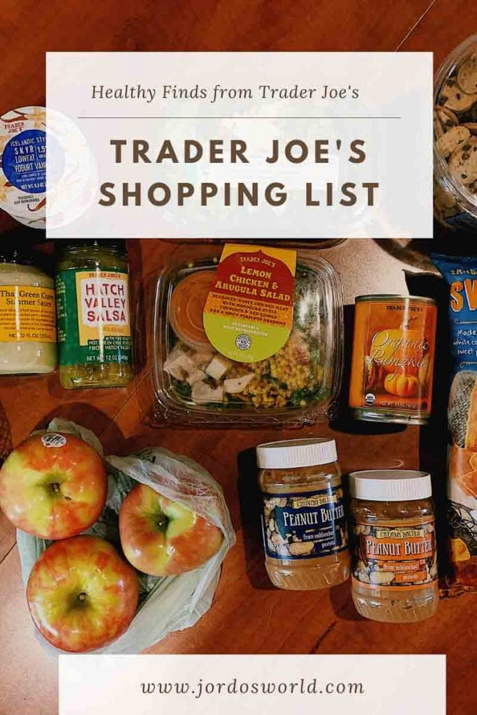 """This is a pin for the Trader Joe's Shopping List. It has a bunch of produce, nut butters, sauces, and chips with the title of the pin, """"Trader Joe's Shopping List"""" at the top of the picture."""