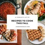 This is a pin for recipes to cook this fall. It has four square images with fall recipes: chili, a veggie bowl, apple nachos, and waffles. The title of the pin is in the middle of the picture.