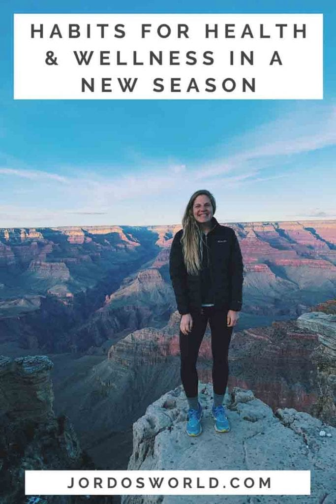 """This is a pin for Health and Wellness Tips in a new season. There is a blonde girl smiling with the title """"Habits for Health and Wellness in a New Season"""" across the picture."""