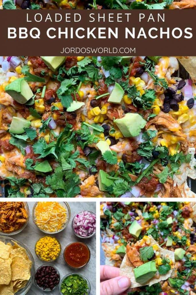 This is a pinterest pin of sheet pan BBQ chicken nachos. On the nachos is shredded bbq chicken, black beans, corn, cilantro, red onions, and cheese. There is also the title of the recipe on the pin. There are also two smaller pictures, one of small bowls with all of the ingredients and one with a hand holding up a chip with toppings on it.