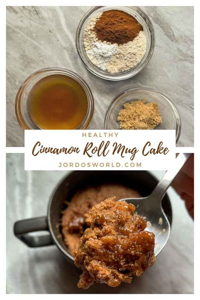 This is a pinterest pin for the healthy cinnamon roll mug cake. The mug cake is on a spoon and you can see the melted cinnamon and brown sugar. The title of the recipe is also on the post. There is also the 3 bowls of ingredients -- one with the dry ingredients, one with the wet, and one with brown sugar.