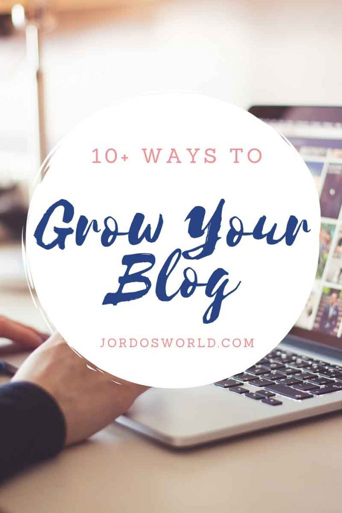 This is a pinterest pin for the blog post about how to grow your blog. There is a white circle with the title of the post and the background is a picture of a laptop with a hand typing.