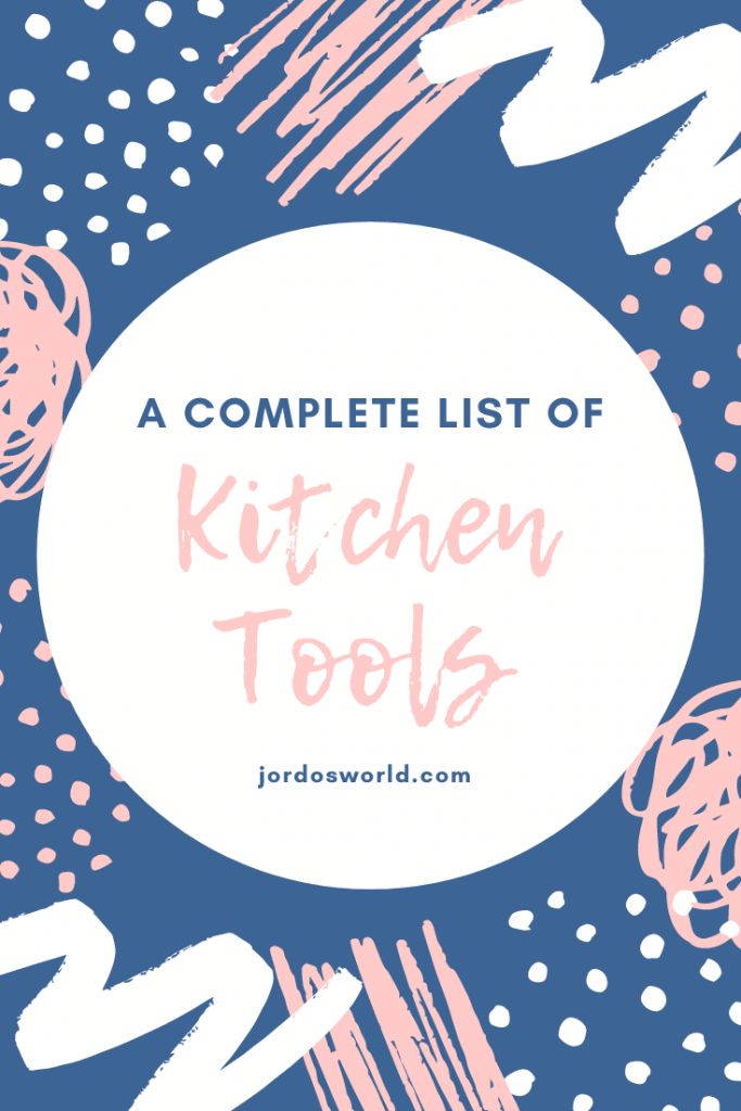 This is a pinterest pin for the post about kitchen tools. There is a circle with the title of the post and there are navy blue and pink designs in the background.