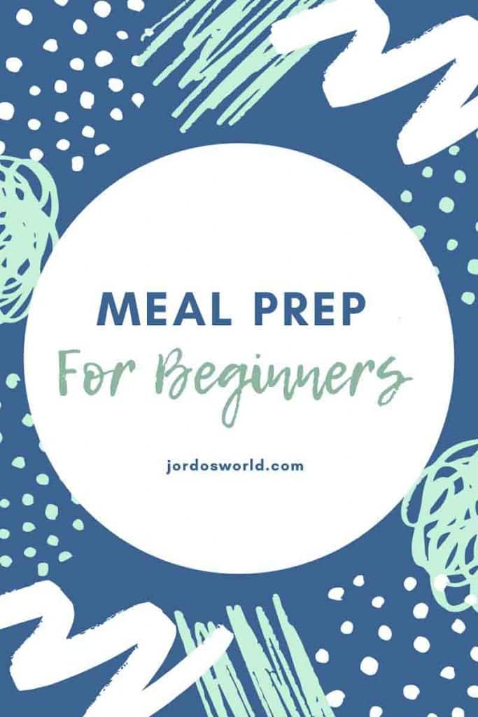 This is a pinterest pin for the meal prep for beginners post. There is a white circle with the title of the post and then lines and dots surrounding the title.
