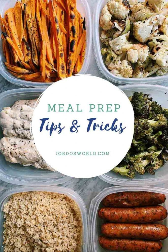 This is a pinterest pin for meal prep tips and tricks. There are 6 containers with prepped and chopped veggies, chicken, and chicken sausage. The title of the post is in the middle of the picture.