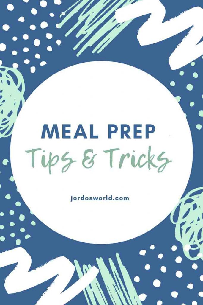 This is a pinterest pin for meal prep tips and tricks. There is a circle in the middle of the pin with the title of the post in it. Surrounding the white circle there are dots and lines everywhere.