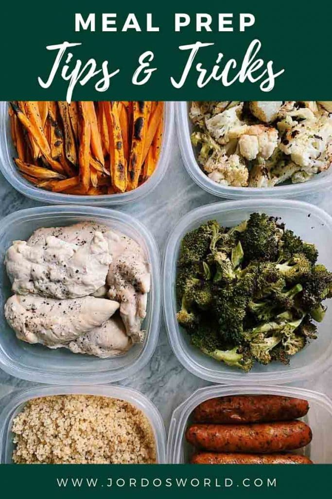 This is a pinterest pin for meal prep tips and tricks. There are 6 containers with prepped and chopped veggies, chicken, and chicken sausage. The title of the post is on the top of the picture.
