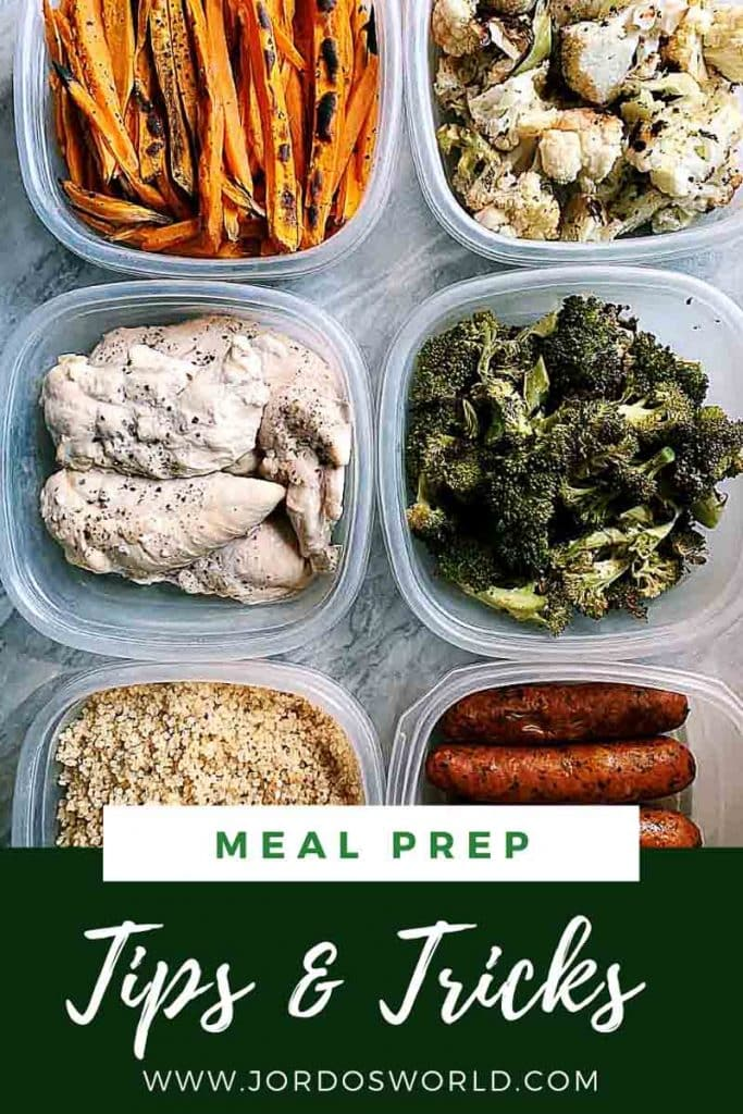 This is a pinterest pin for meal prep tips and tricks. There are 6 containers with prepped and chopped veggies, chicken, and chicken sausage. The title of the post is on the bottom of the picture.