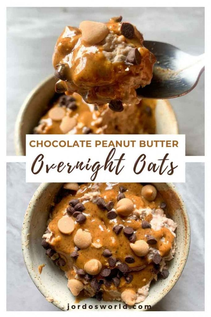 This is a pinterest pin for chocolate peanut butter overnight oats. There is a bowl filled with overnight oats that are topped with peanut butter and mini chocolate chips. A spoon is holding up a bite of this.