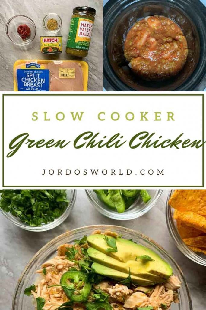 This is a pinterest pin for green chili chicken. There is a bowl filled with shredded chicken and topped with avocado, jalapenos, and cilantro. There are small bowls of these ingrdients and tortilla chips as well. There is also a picture of the ingredients and all of the ingredients in a slow cooker.