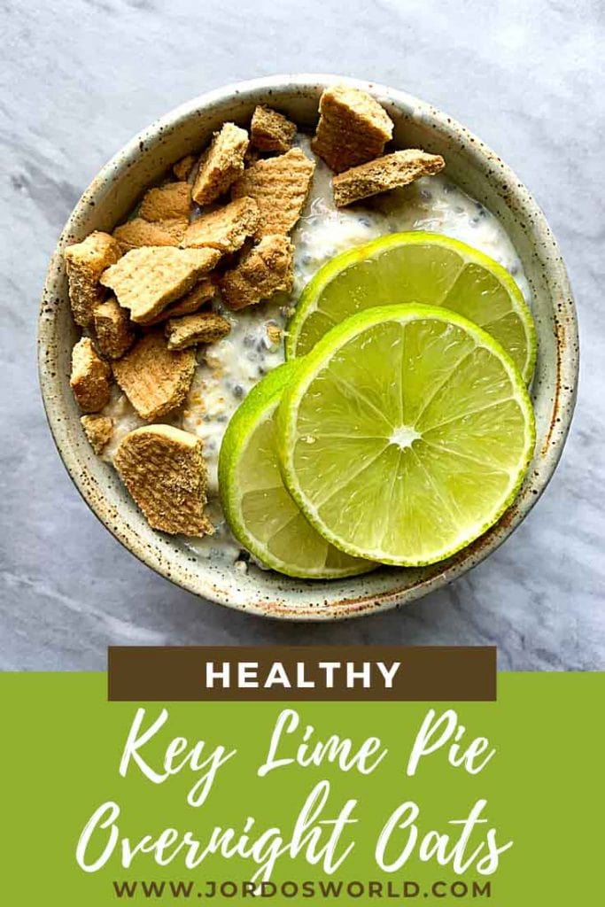 This is a pinterest pin for key lime pie overnight oats. There is a small bowl filled with oats and topped with crushed honey grahams and limes.
