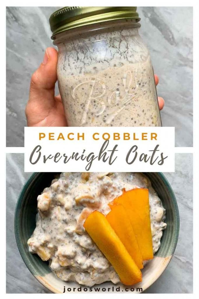 This is a pinterest pin for peach cobble overnight oats. There is bowl filled with oats with chunks of peach and graham crackers, as well as slices of peaches on top. There is also a jar filled with the oats to mix them up.