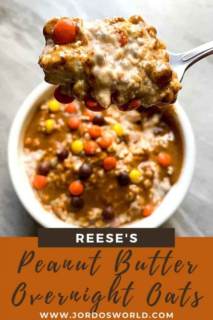 This is a pinterest pin for peanut butter overnight oats. There is a bowl of oats topped with peanut butter and mini reeses. There is also a spoon holding up a bite of these.