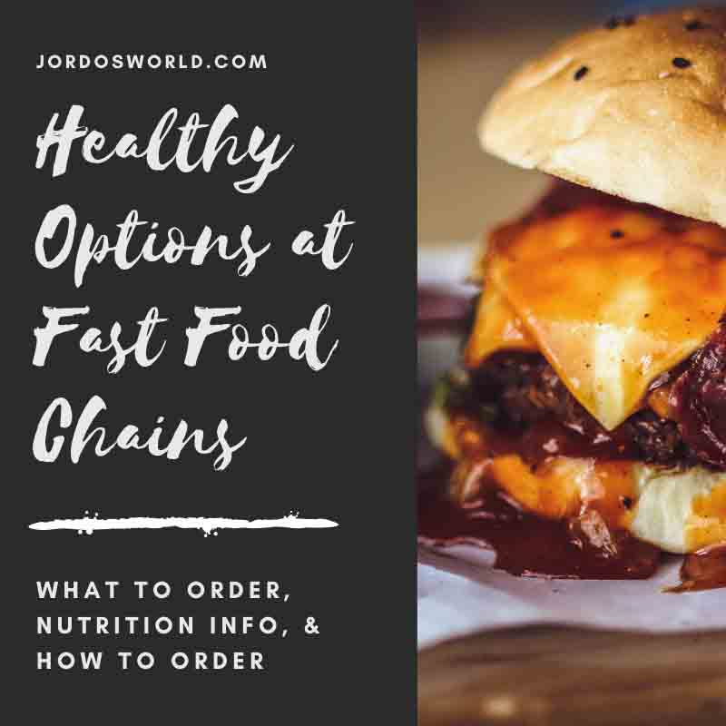 This is a pinterest pin for a post about healthy options at fast food restaurants.