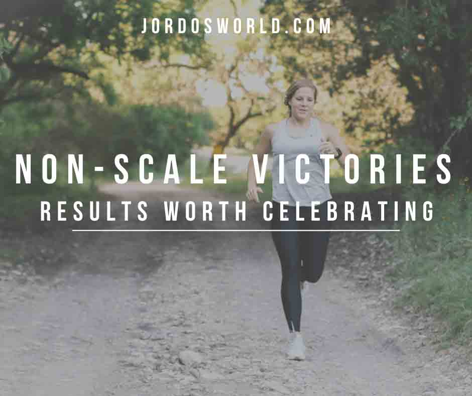 This is a pinterest pin for non-scale victories, results that are worth celebrating.
