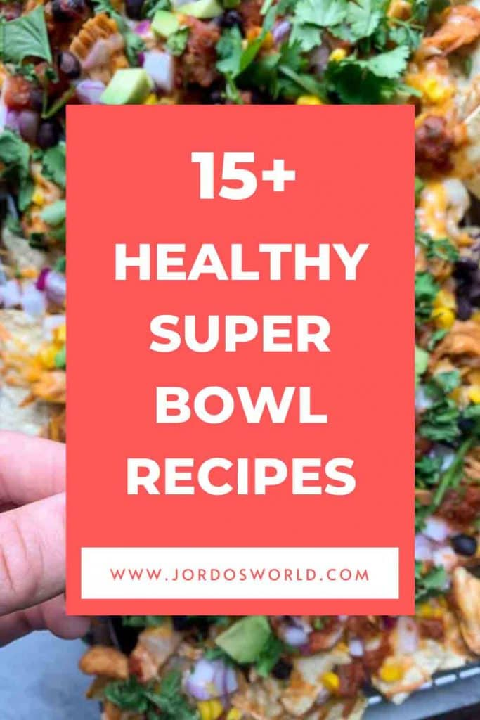 This is a pinterest pin for healthy super bowl recipe ideas.