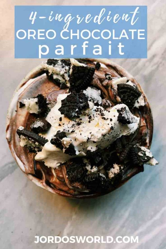 This is a pinterest pin for the chocolate oreo parfait. There is a small bowl filled with yogurt and chocolate pudding swirls, topped with whipped cream and crushed oreos.