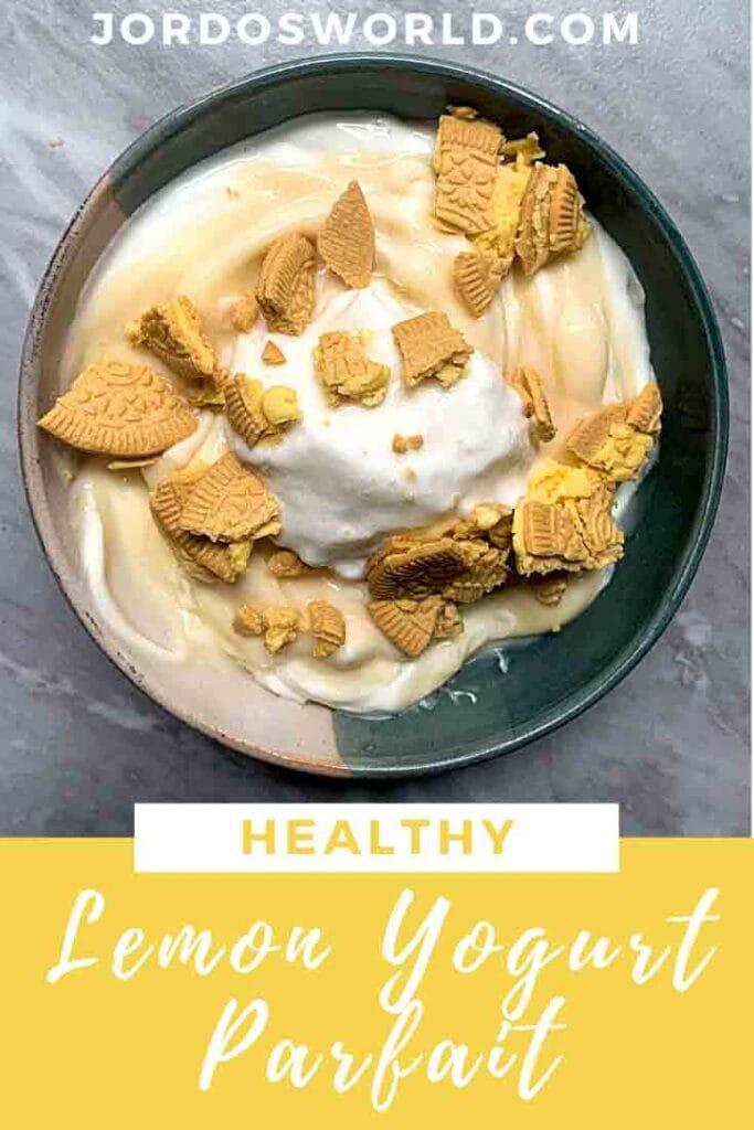 This is a pinterest pin for a lemon yogurt parfait. There is a bowl with yogurt, pudding, whipped cream, and crushed oreo on top. The title of the recipe is also on the picture.