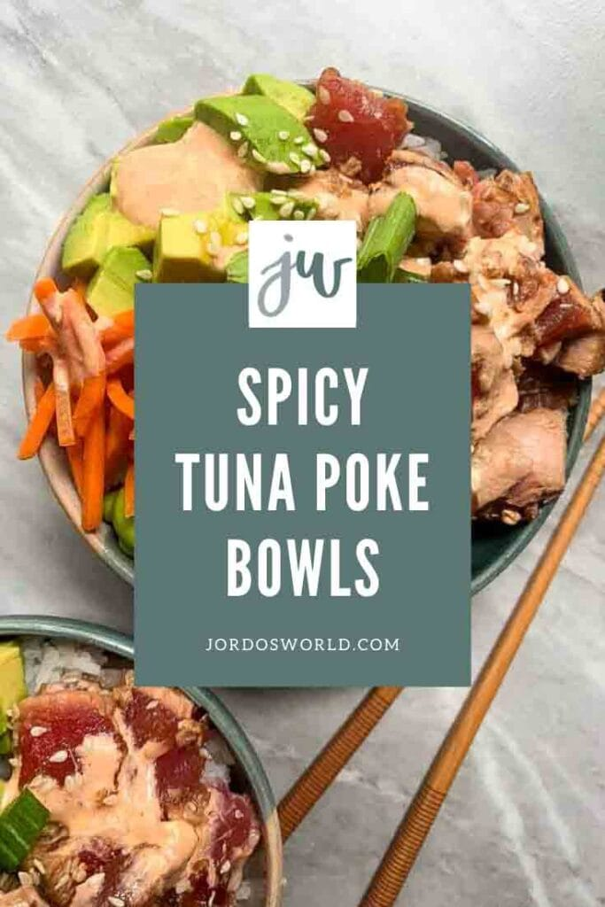 The is a pintrest pin for spicy tuna poke bowl