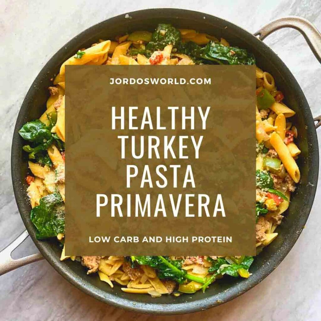 This is a pin for Turkey Pasta Primavera