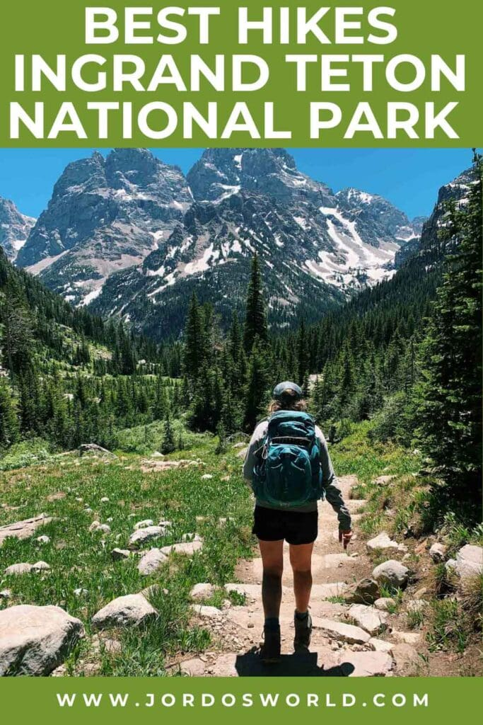 This is a pinterest pin for the best hikes in grand teton national park.