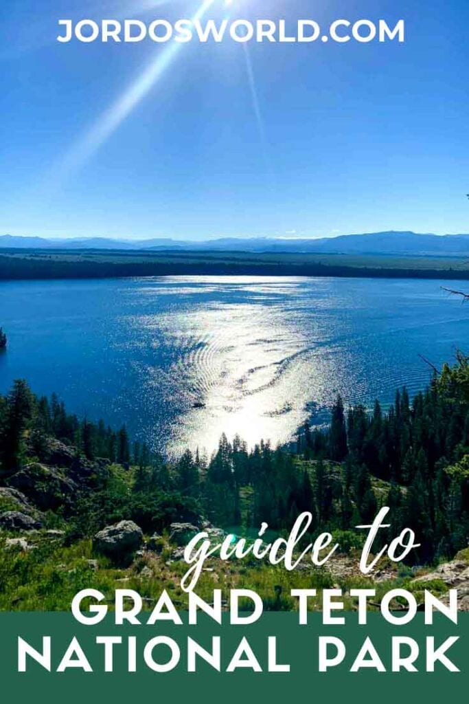 This is a pinterest pin for the guide to grand teton national park.