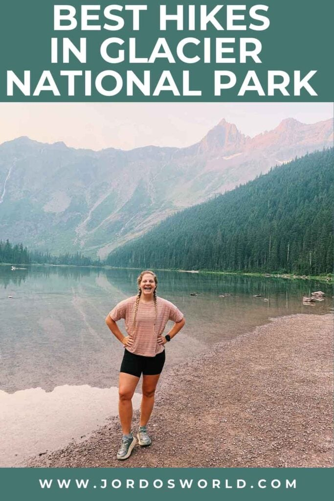 A pinterest pin for the best hikes in Glacier National Park.
