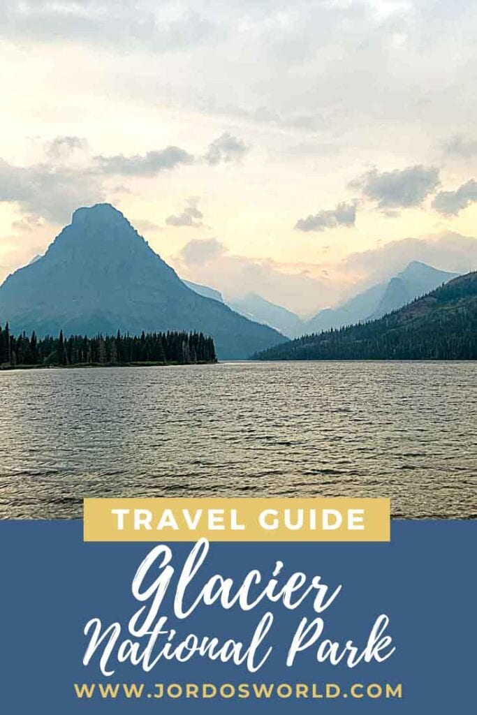 A pinterest pin for the Glacier National Park Travel Guide.